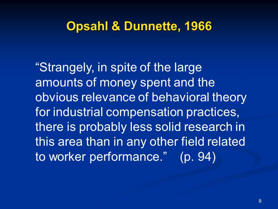 Opsahl & Dunnette, 1966