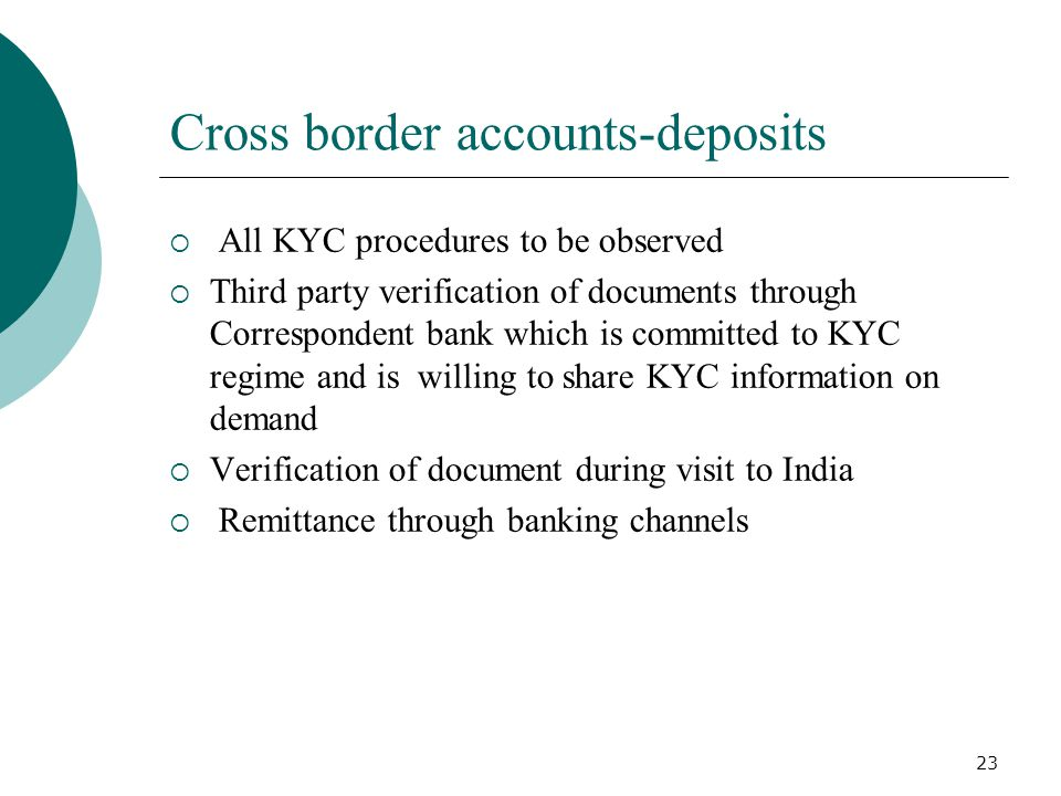 Cross border accounts-deposits