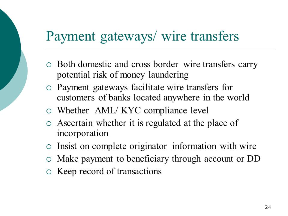 Payment gateways/ wire transfers