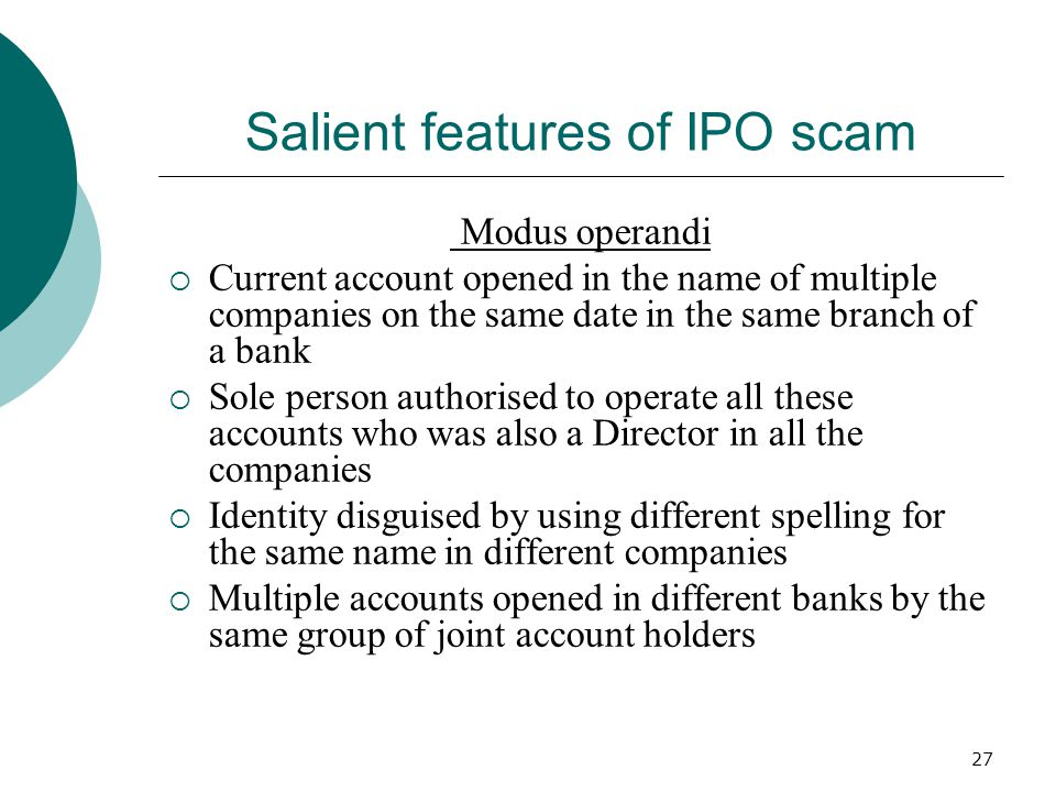 Salient features of IPO scam