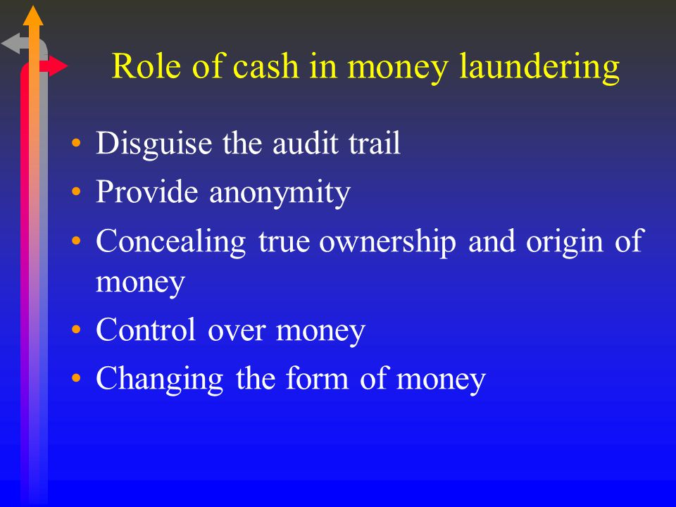 Role of cash in money laundering