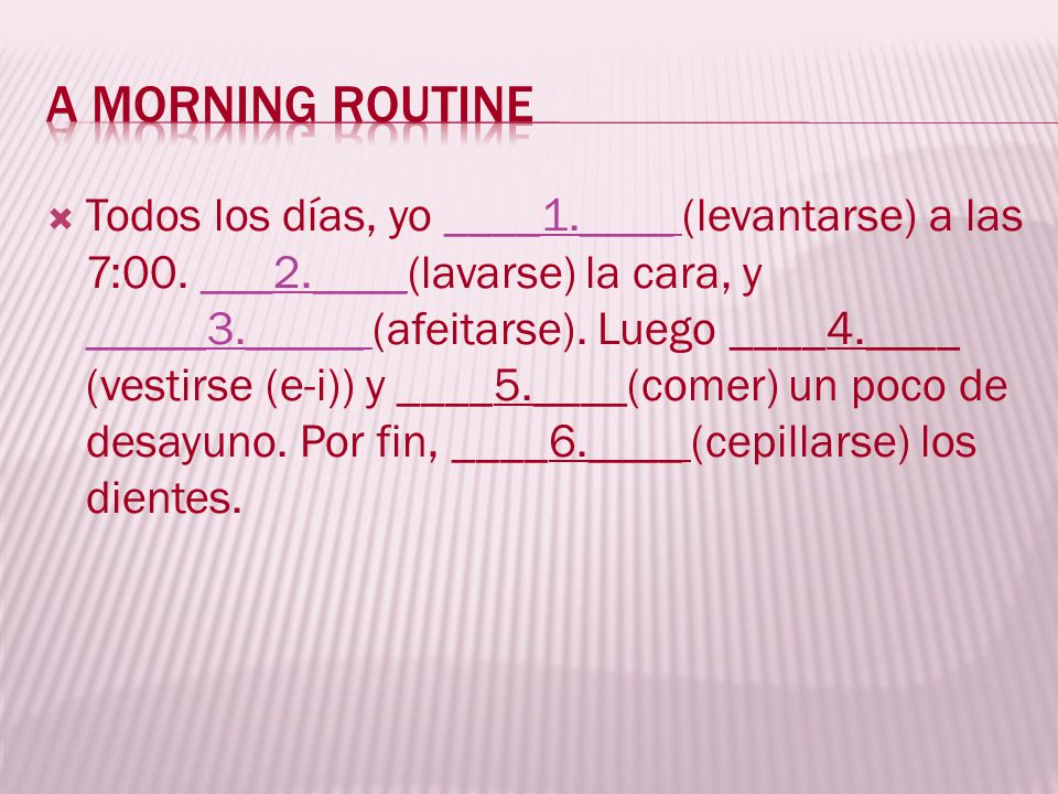 A morning routine