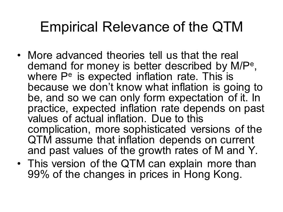 Empirical Relevance of the QTM