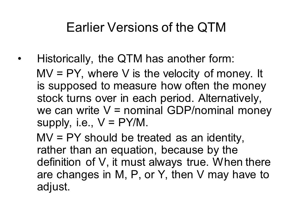 Earlier Versions of the QTM
