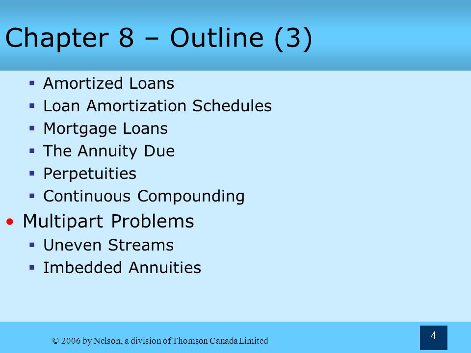 Chapter 8 – Outline (3) Multipart Problems Amortized Loans