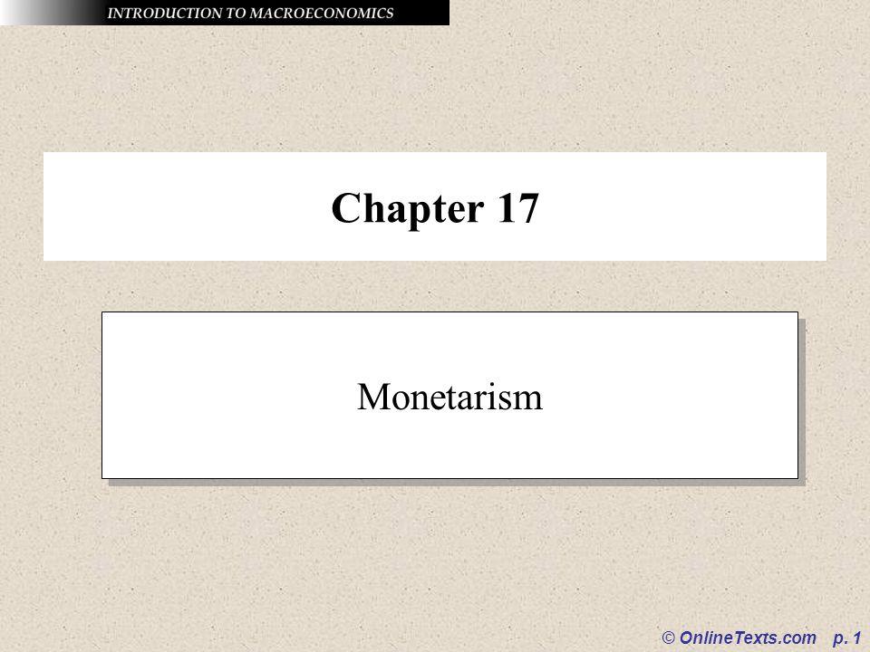 Chapter 17 Monetarism © OnlineTexts.com p. 1