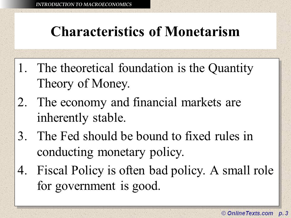 Characteristics of Monetarism