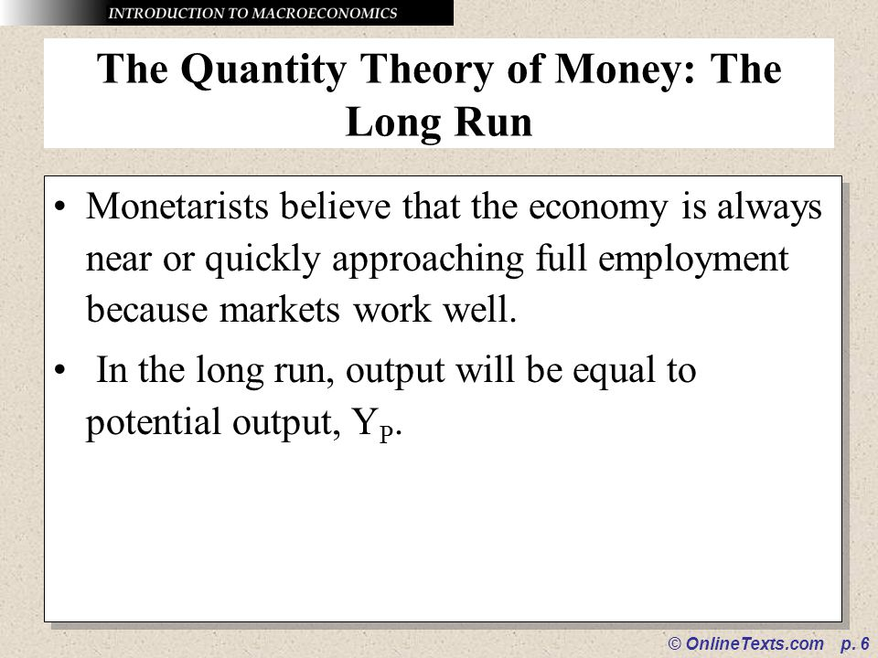 The Quantity Theory of Money: The Long Run