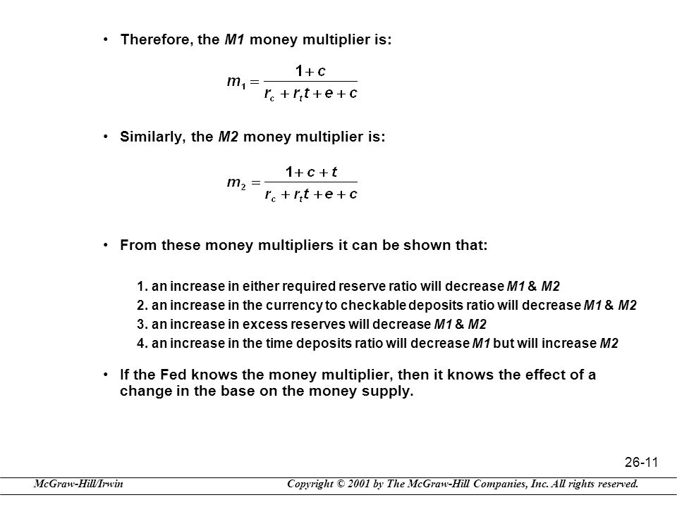 Therefore, the M1 money multiplier is:
