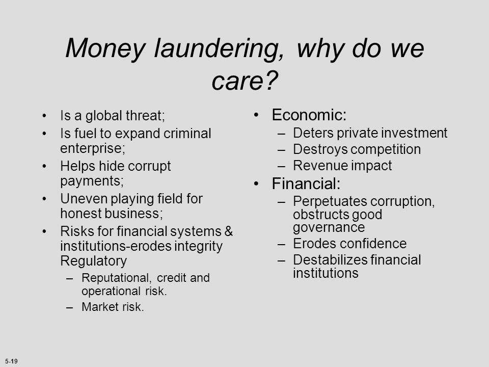 Money laundering, why do we care