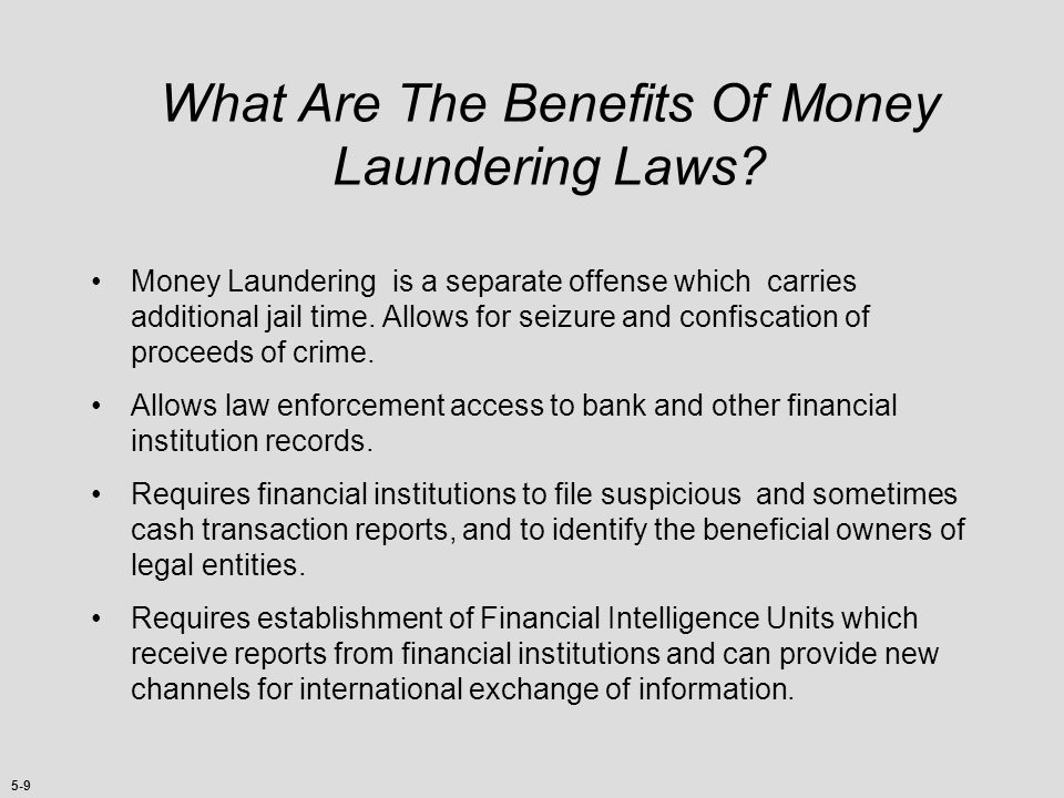 What Are The Benefits Of Money Laundering Laws