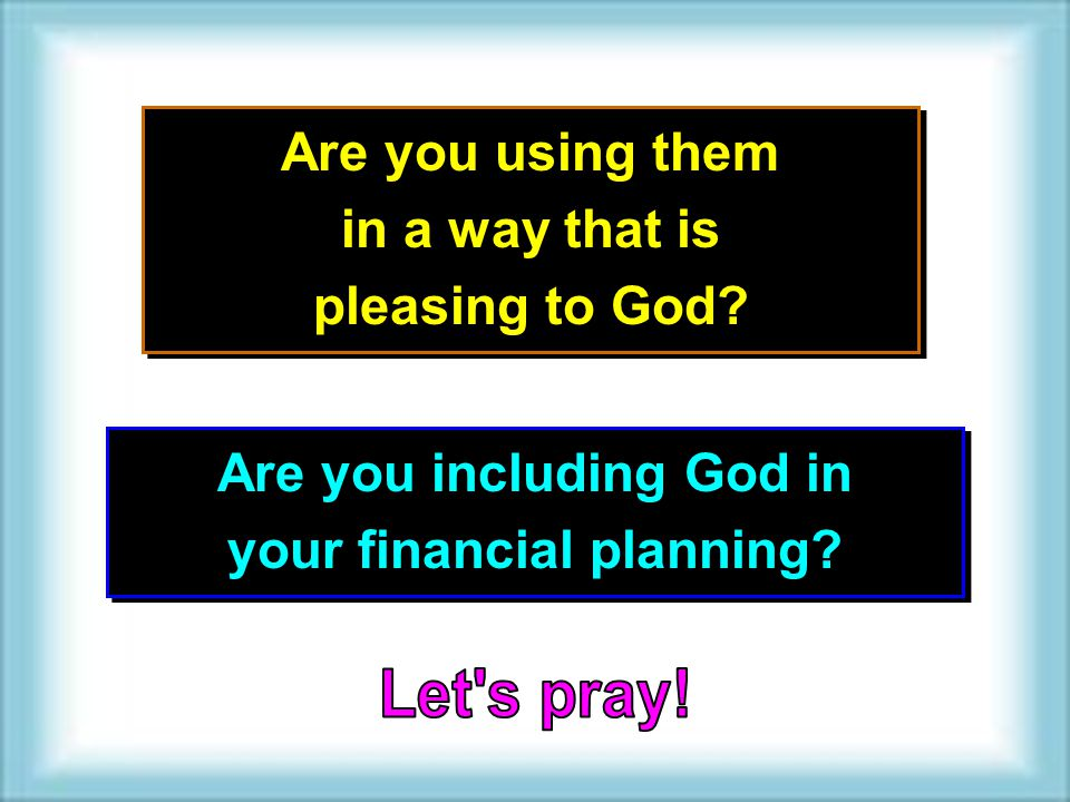 Are you including God in your financial planning