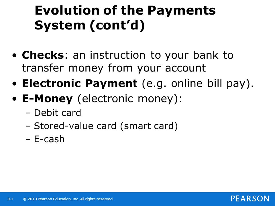 Evolution of the Payments System (cont'd)