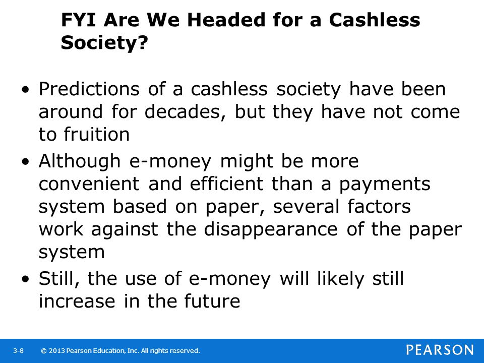 FYI Are We Headed for a Cashless Society