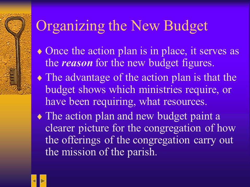 Organizing the New Budget