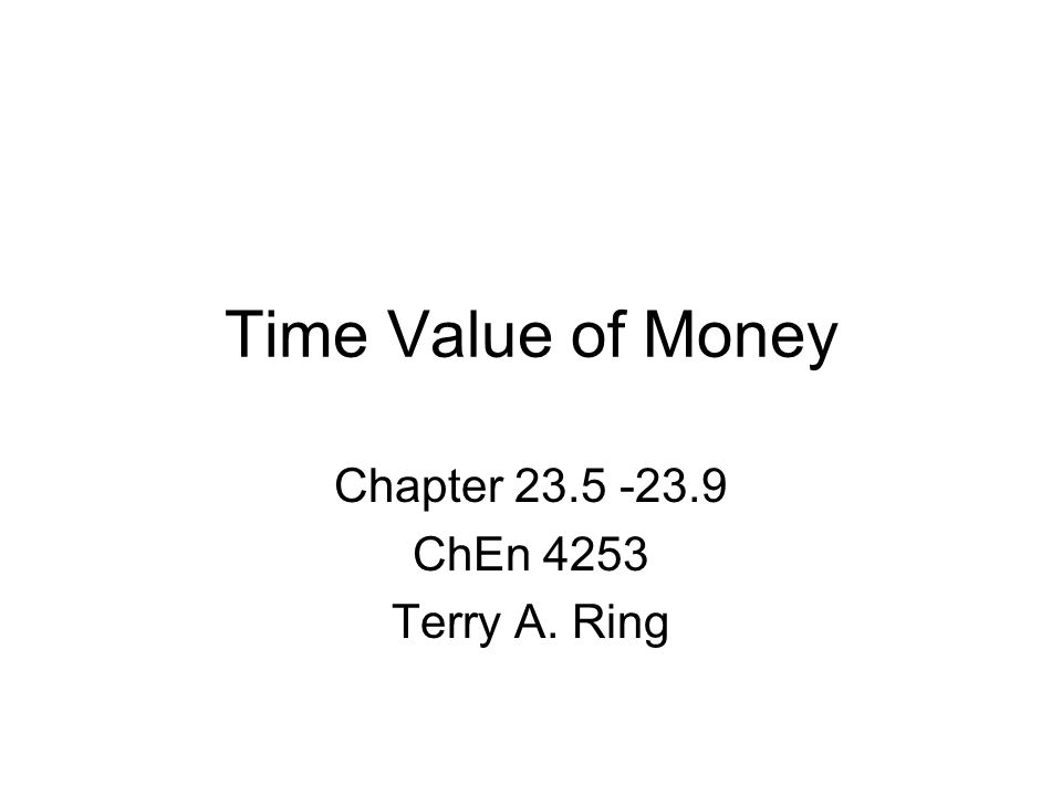 Chapter ChEn 4253 Terry A. Ring