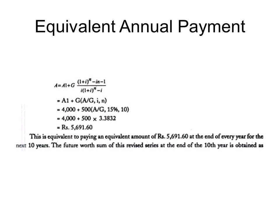 Equivalent Annual Payment