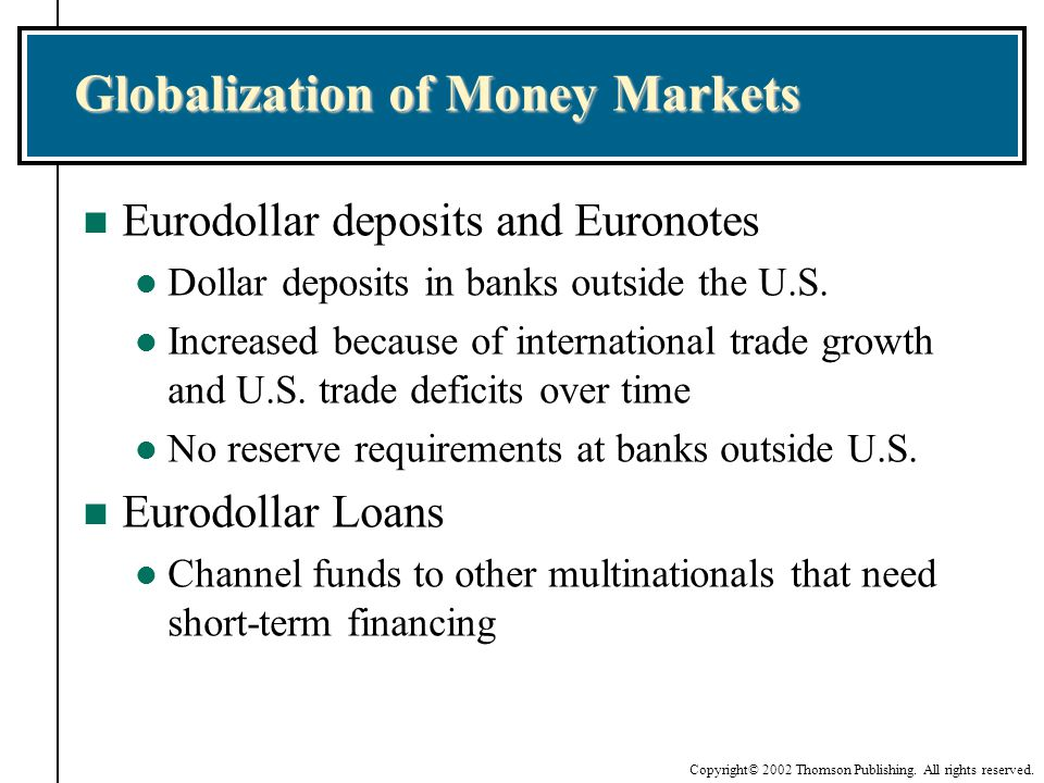 Globalization of Money Markets