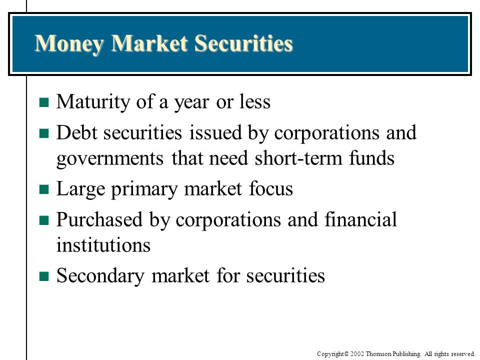 Money Market Securities