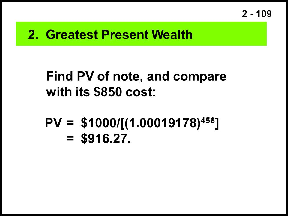 2. Greatest Present Wealth
