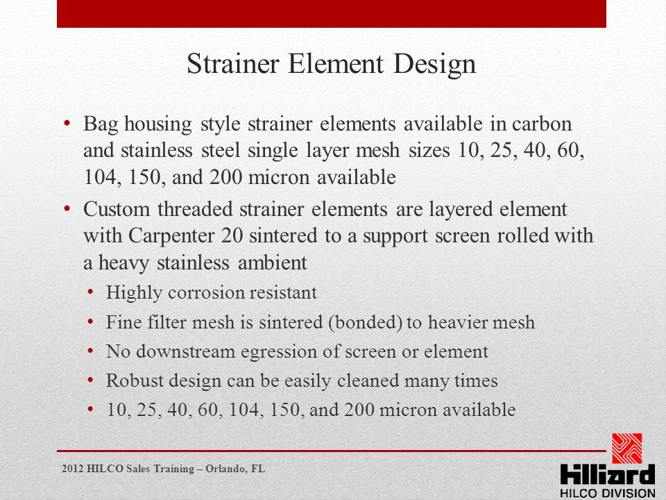 Strainer Element Design