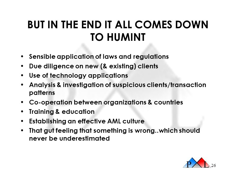 BUT IN THE END IT ALL COMES DOWN TO HUMINT
