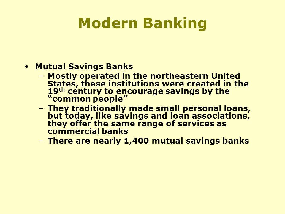 Modern Banking Mutual Savings Banks