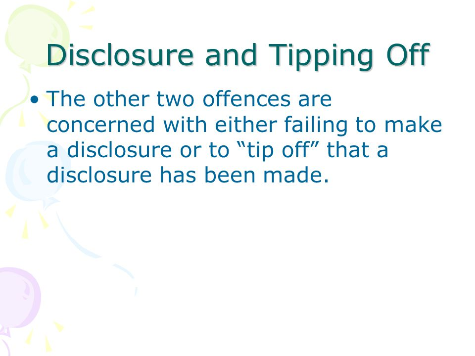 Disclosure and Tipping Off