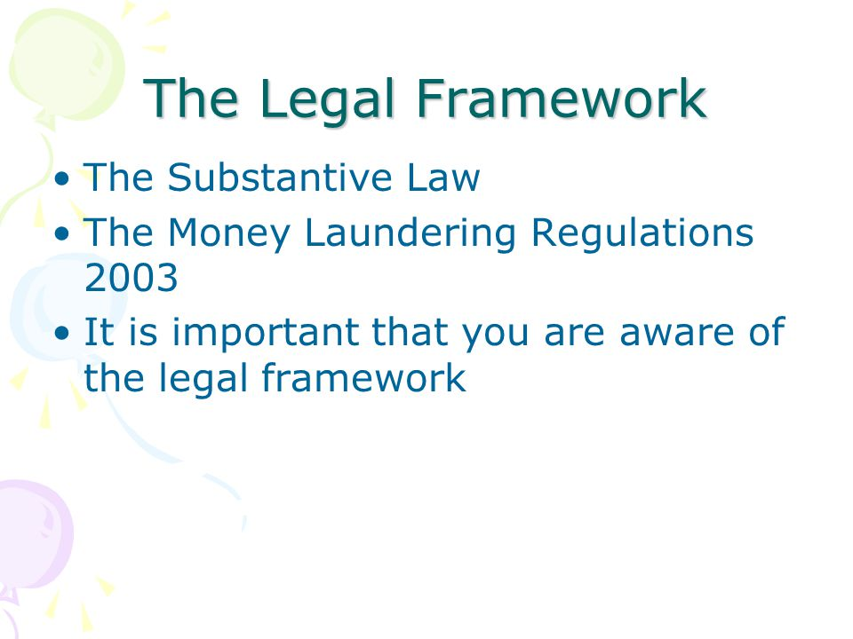 The Legal Framework The Substantive Law