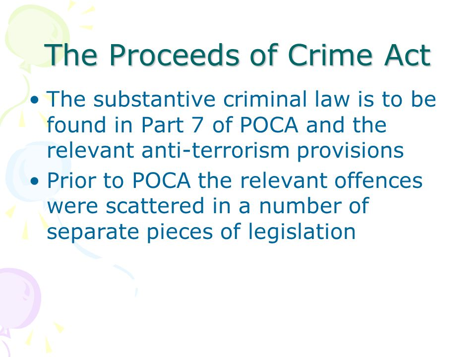 The Proceeds of Crime Act