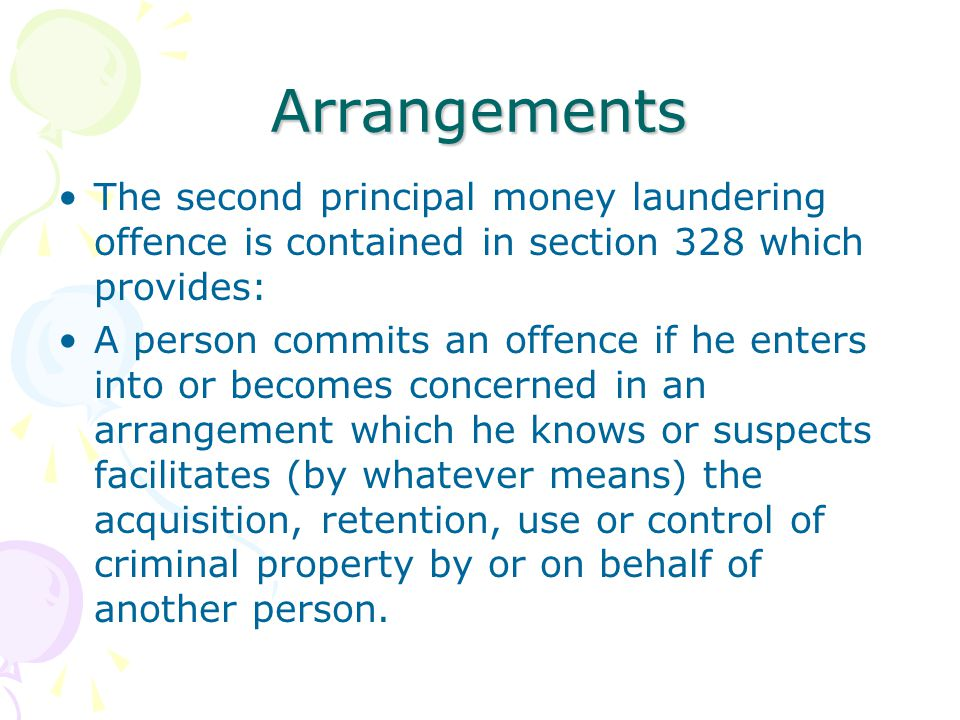 Arrangements The second principal money laundering offence is contained in section 328 which provides: