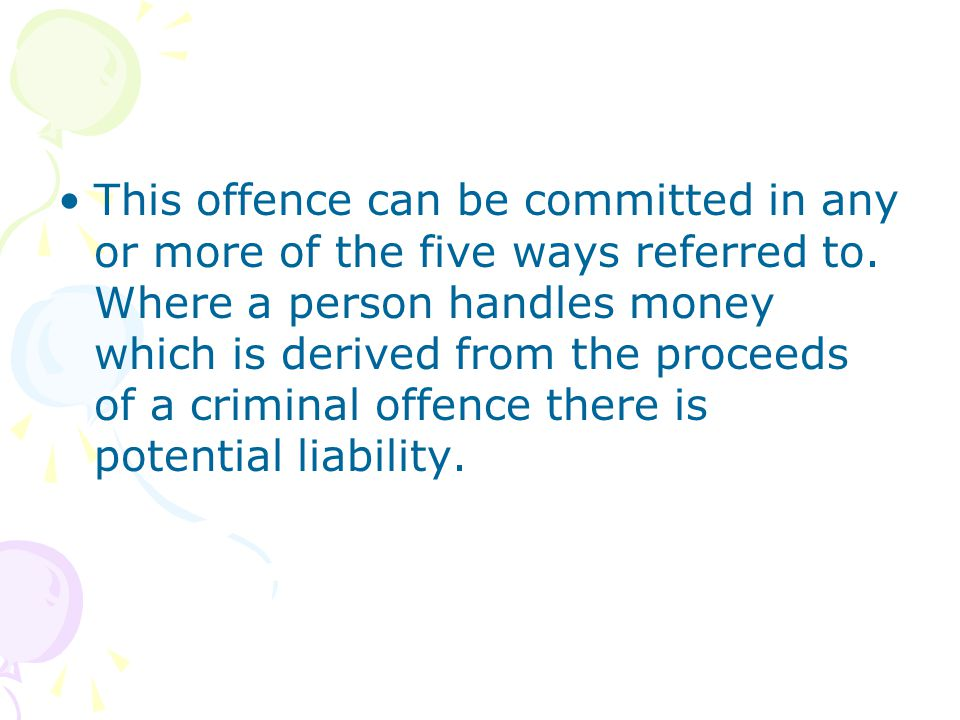 This offence can be committed in any or more of the five ways referred to.
