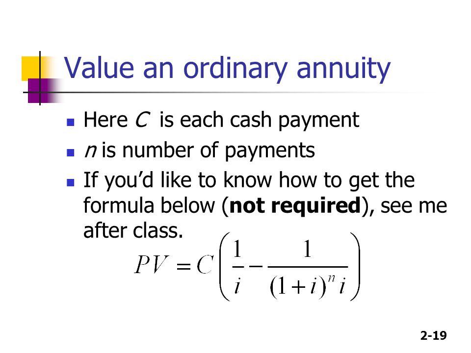 Value an ordinary annuity