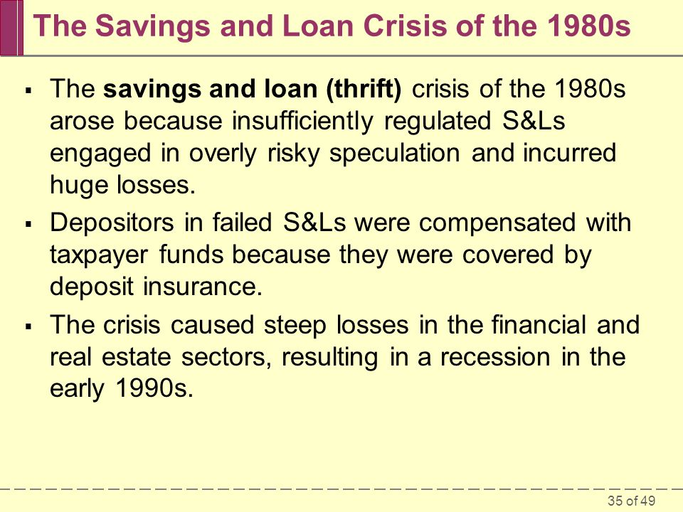 The Savings and Loan Crisis of the 1980s