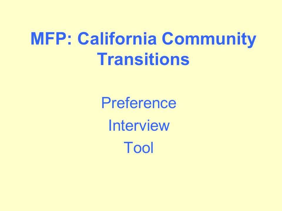 MFP: California Community Transitions