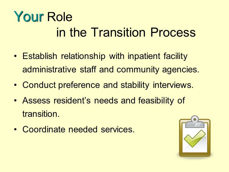 Your Role in the Transition Process