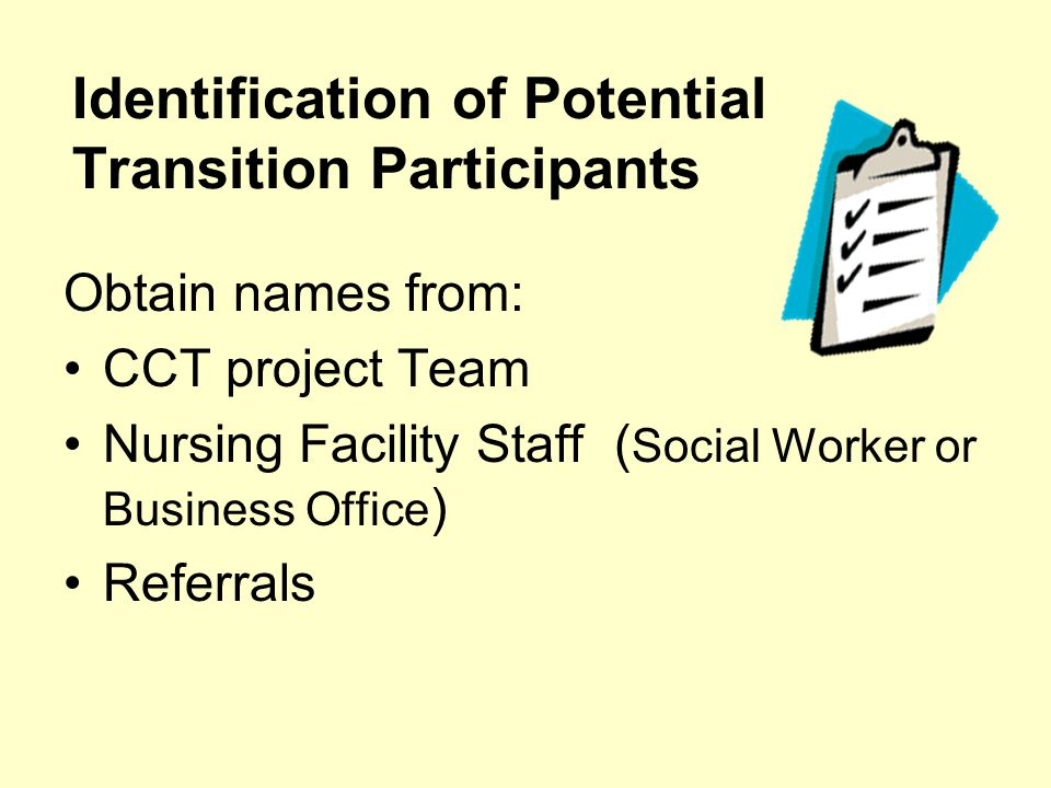 Identification of Potential Transition Participants