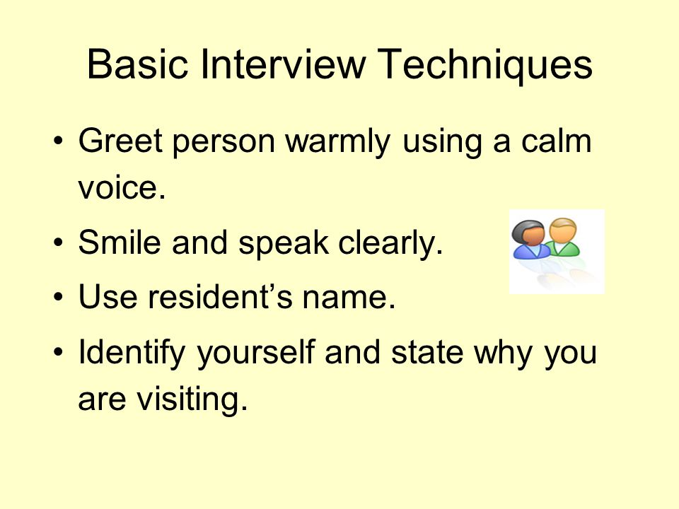 Basic Interview Techniques