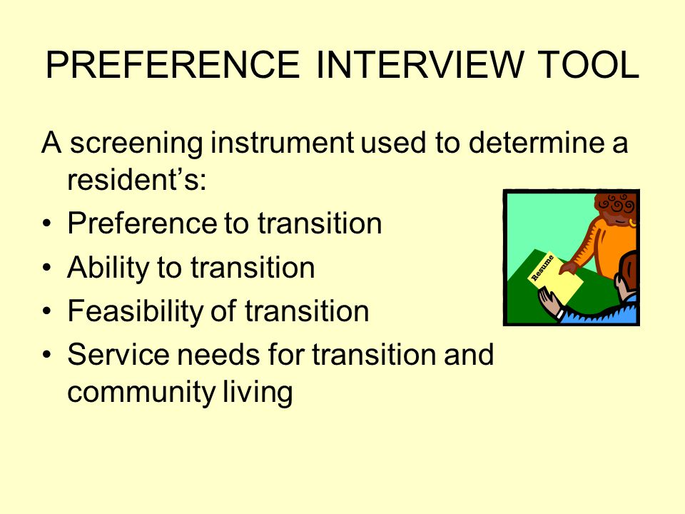 PREFERENCE INTERVIEW TOOL