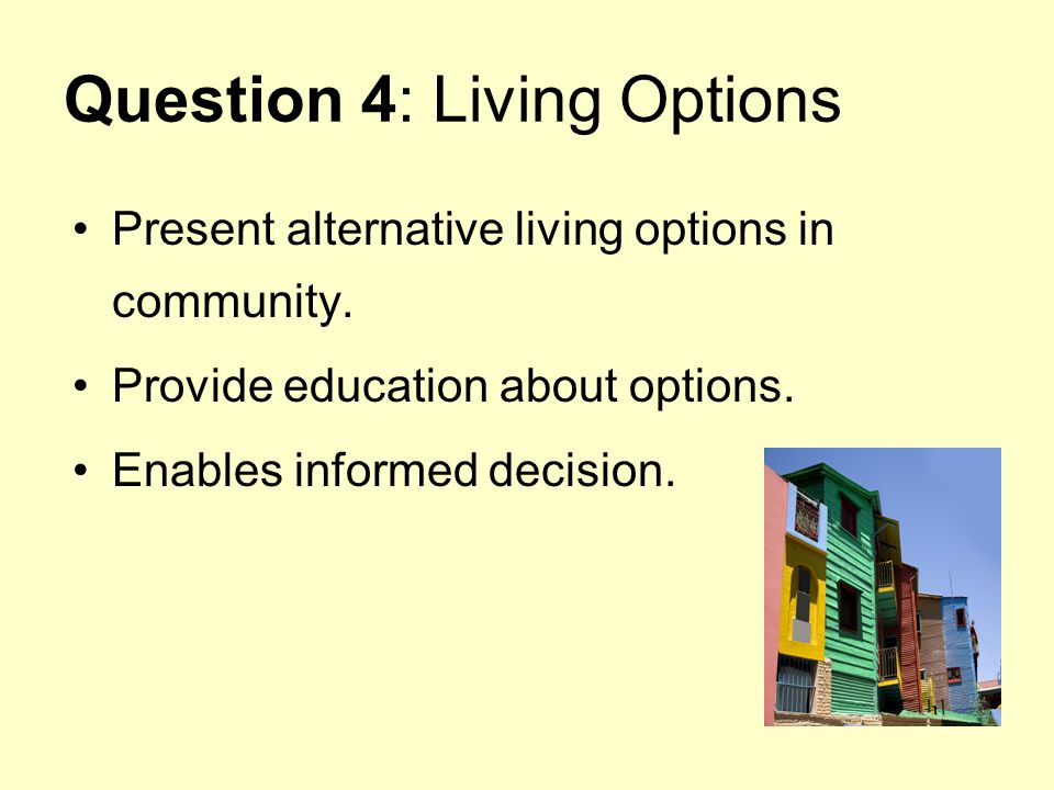 Question 4: Living Options