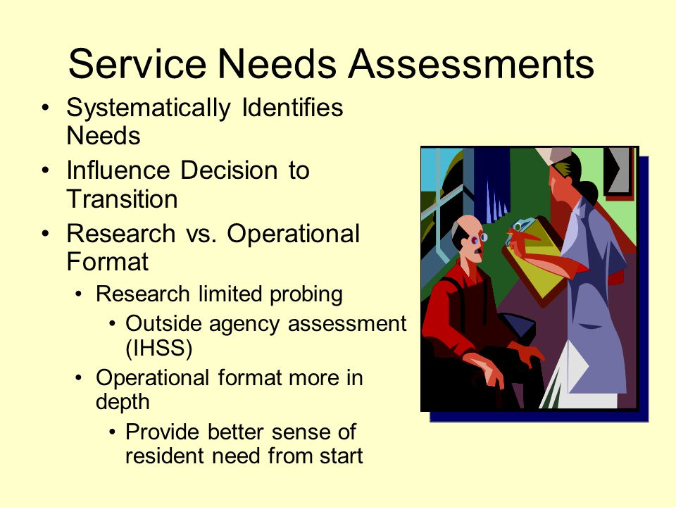 Service Needs Assessments