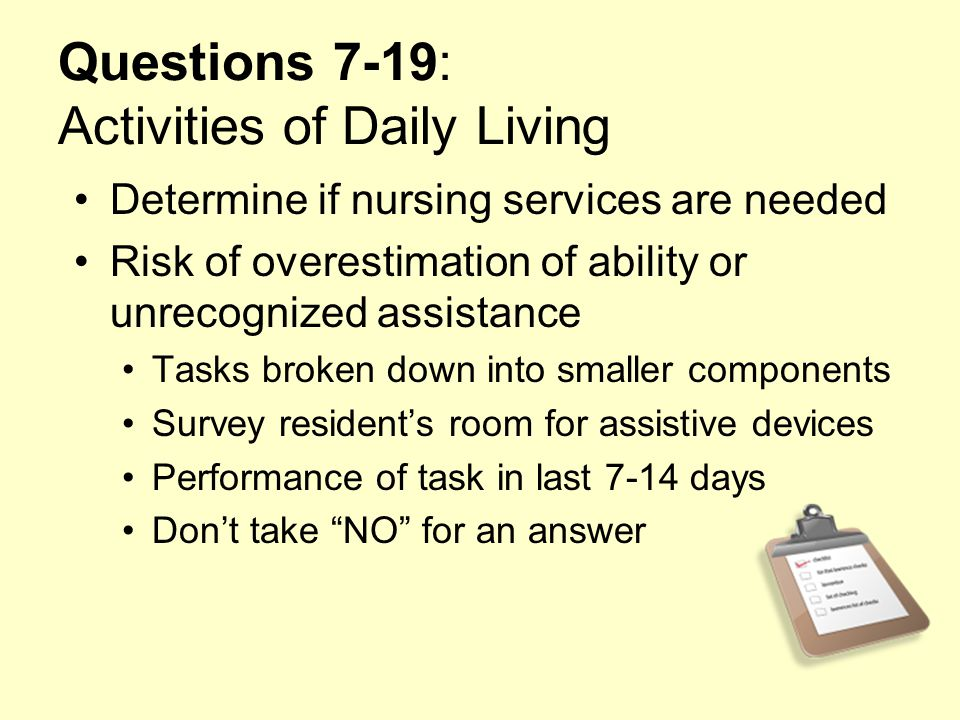 Questions 7-19: Activities of Daily Living