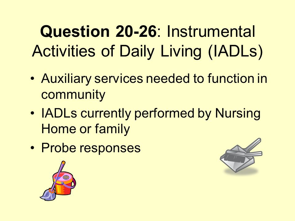 Question 20-26: Instrumental Activities of Daily Living (IADLs)