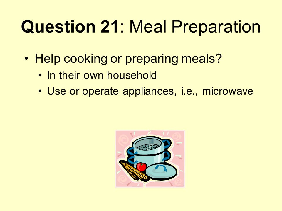 Question 21: Meal Preparation