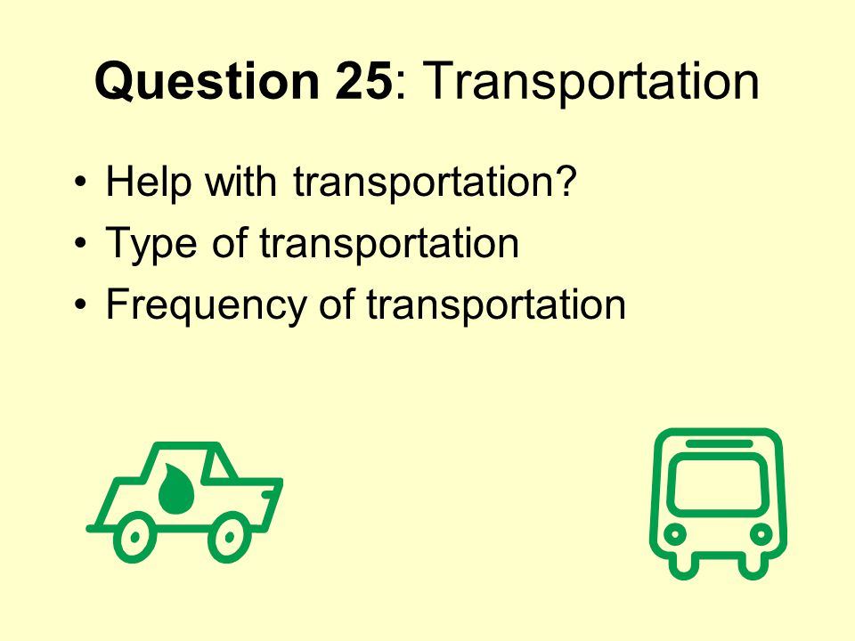 Question 25: Transportation