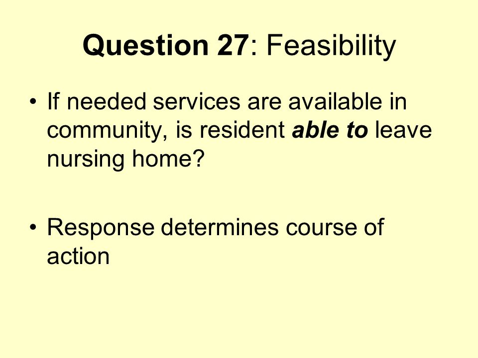 Question 27: Feasibility