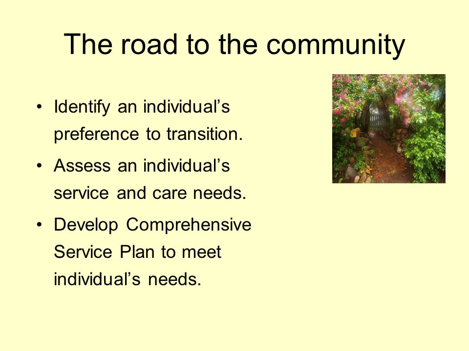 The road to the community