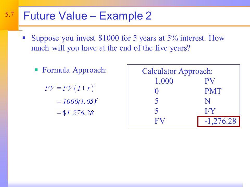Future Value – Example 2 continued