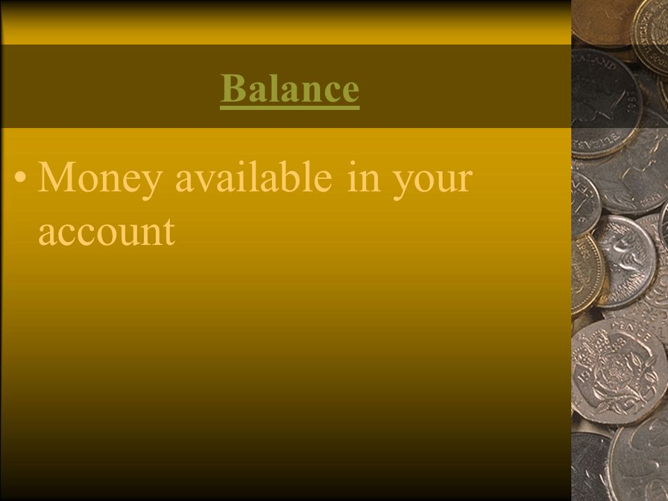 Money available in your account