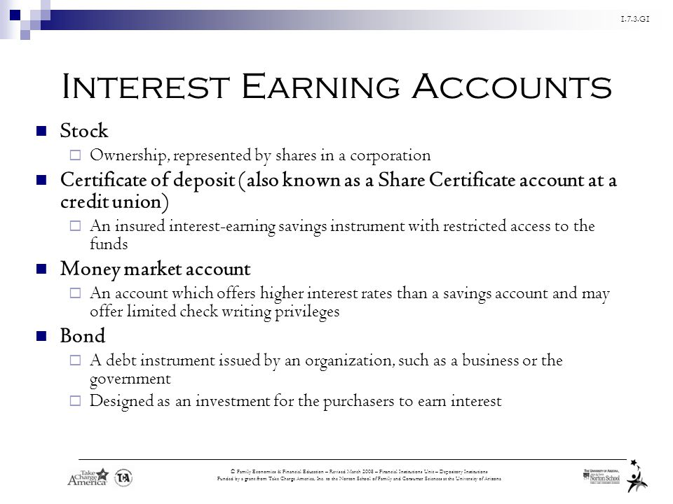 Interest Earning Accounts